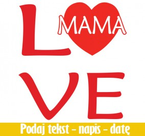 T-shirt Damski Love Mama