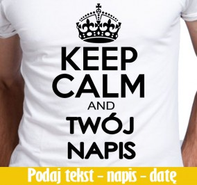 T-shirt men Twój Napis Keep Calm ...